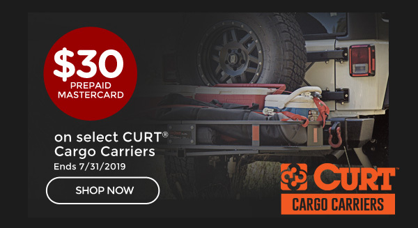 Curt Cargo Carrier Rebate | Claim a $30 Prepaid Mastercard® Card with the purchase of a select CURT® Cargo Carrier* | Ends 07/31/19[CLICK HERE]