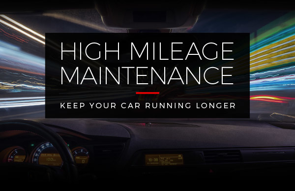 High Mileage Maintenance: Keep Your Car Running Longer