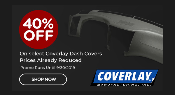Coverlay Labor Day Special | 40% off select Coverlay Dash Covers | Ends 9/30/2019